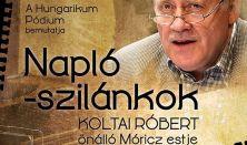 Napló-szilánkok - Koltai Róbert Móricz-estje