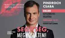 Segítség, megnősültem! - Pindroch Csaba egyszemélyes komédiája