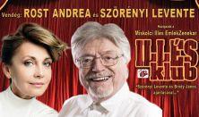 Illés Klub Vendég: Rost Andrea és Szörényi Levente