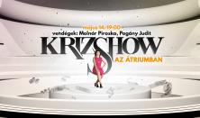 *Krizshow – vendégek: Molnár Piroska, Pogány Judit