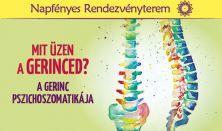 Mit üzen a gerinced? A gerinc pszichoszomatikája - workshop
