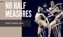 Taiat Danza: No half measures
