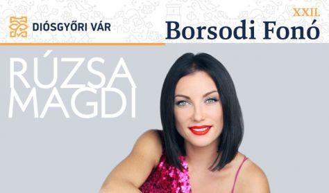 XXII. Borsodi Fonó napijegy Rúzsa Magdi koncert