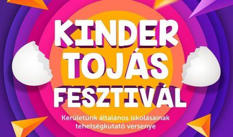 Kinder Tojás fesztivál - Elődöntő