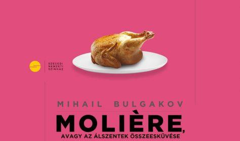 M. Bulgakov: Moliere, avagy az álszentek összeesküvése