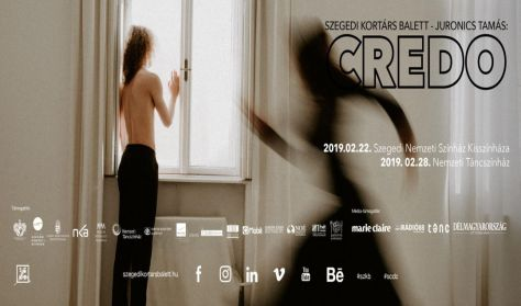 Szegedi Kortárs Balett: CREDO       ( Homodeus )