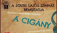 Soltis Lajos Színház-A cigány