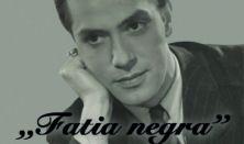 """Fatia Negra""- Benkő Gyula 100"