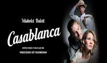 Casablanca • Miskolci Balett