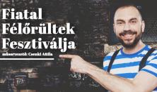 Fiatal Félőrültek Fesztiválja, műsorvezető: Csenki Attila