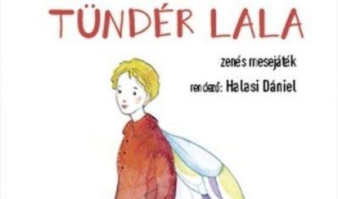 Szabó Magda-Egressy Zoltán: TÜNDÉR LALA
