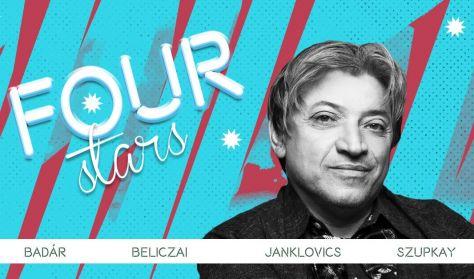 FOUR STARS - Badár, Beliczai, Janklovics, Szupkay, vendég: Fülöp Viktor
