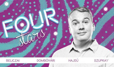 FOUR STARS - Beliczai, Dombóvári, Hajdú, Szupkay, vendég: Lakatos László