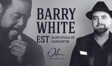 Koncert + Házi krémválogatás vacsora: Barry White est – Éliás Gyula Jr. Koncertje