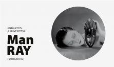 Man Ray fotográfiái - Diák/Nyugdíjas belépőjegy