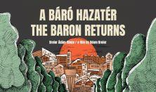 Dokumentumfilmklub - A  báró hazatér - portréfilm