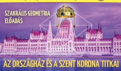 Az Országház és a Szent Korona titkai