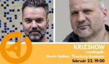 Krizshow – vendégek: Hevér Gábor, Thuróczy Szabolcs