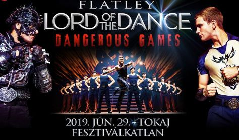 Flatley: LORD OF THE DANCE 2019 - DANGEROUS GAMES