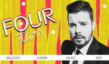 FOUR STARS - Beliczai, Csenki, Hajdú, Kiss, vendég: Musimbe Dennis