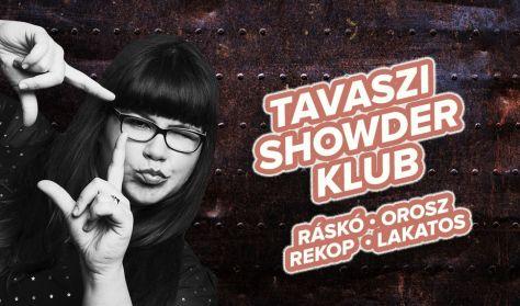 Showder Klub felvétel - Ráskó Eszter, Orosz György, Rekop György, Lakatos László