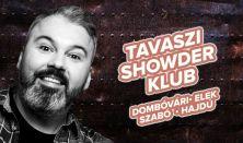 Showder Klub felvétel - Dombóvári István, Elek Péter, Szabó Balázs Máté, Hajdú Balázs