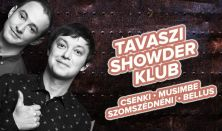 Showder Klub felvétel - Csenki Attila, Musimbe Dennis, Szomszédnéni P.I., Bellus István