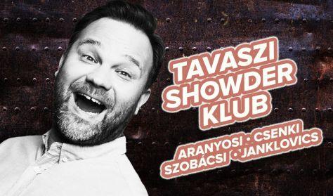 Showder Klub felvétel - Aranyosi Péter, Csenki Attila, Szobácsi Gergő, Janklovics Péter