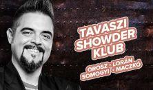 Showder Klub felvétel - Orosz György, Lorán Barnabás