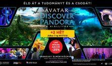 AVATAR - Discover Pandora - A kiállítás - belépés hétköznap 14-20 óráig