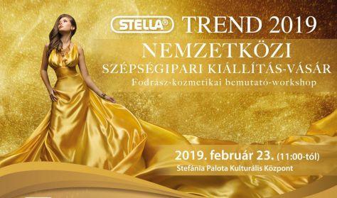 STELLA TREND 2019 Nemzetközi Fodrász-Kozmetikus kiállítás- vásár, bemutató, workshop