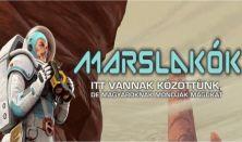Marslakók – tudományos talkshow Vecsei H. Miklóssal