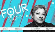 FOUR STARS - Badár, Beliczai, Janklovics, Szupkay, vendég: Szabó Balázs Máté