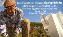 Szabó Gyuri bácsi előadása Nyíregyházán