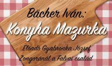 Bacher Iván: Konyha Mazurka