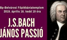 J. S. Bach: JÁNOS PASSIÓ