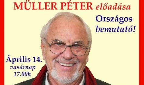 A lélek mágikus hatalma - Müller Péter előadása