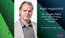 ElőadáSOKK - Rejtett meggyőzőerők -  Előadó: Dr. Forgács Attila klinikai szakpszichológus