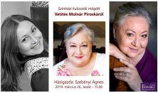 Színházi kulisszák mögött - Vetítés Molnár Piroskáról - Előadó: Szebényi Ágnes színháztörténész