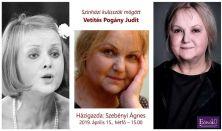 Színházi kulisszák mögött - Vetítés Pogány Juditról -  Előadó: Szebényi Ágnes színháztörténész