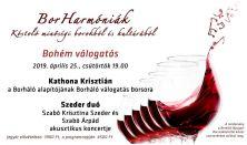 BorHarmóniák - Bohém válogatás - vendégek: Kathona Krisztián és a Szeder duó