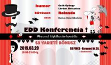 Edd! Konferencia + S8 Varieté bónusz!