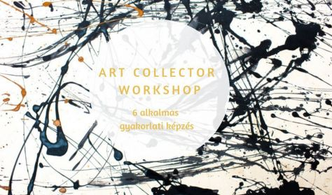 ART Collector Workshop - Bérlet