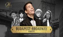 Koncert+Tapas tál: Budapest – Broadway Varieté – Farkas Gábriel Koncertje