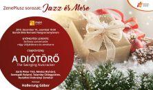 Gyöngyösi: Sinfonia concertante; Csajkovszkij: Diótőrő - The Swinging Nutcracker