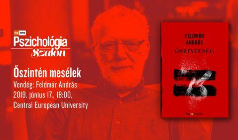 Őszintén mesélek - Beszélgetés Feldmár Andrással