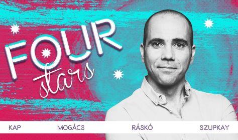 FOUR STARS - Kap, Mogács, Ráskó, Szupkay, vendég: Lakatos László
