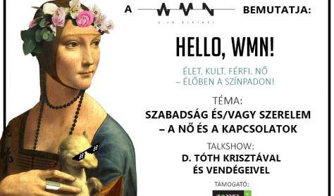 Hello, WMN! Élet. Kult. Férfi. Nő – Élőben a színpadon