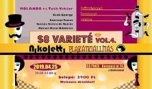 Plakátkiállítás és S8 Varieté IV. : Rolando és Tóth Viktor
