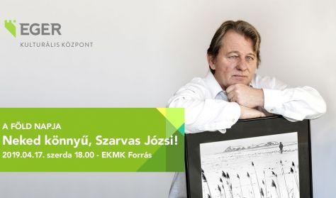 NEKED KÖNNYŰ SZARVAS JÓZSI! Kossuth- és Jászai Mari-díjas színművészének előadói estje.